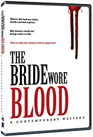 The Bride Wore Blood