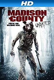 Madison County(2011) Poster - Movie Forum, Cast, Reviews