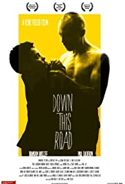 Down This Road Poster