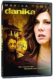 Danika(2006) Poster - Movie Forum, Cast, Reviews