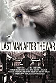 Last Man After the War Poster
