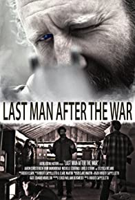 Primary photo for Last Man After the War