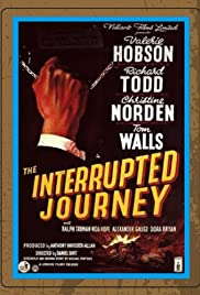 The Interrupted Journey(1949) Poster - Movie Forum, Cast, Reviews