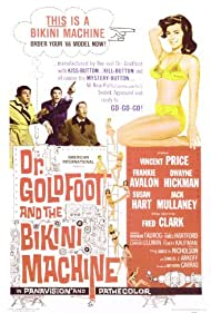 Dr. Goldfoot and the Bikini Machine (1965) Poster - Movie Forum, Cast, Reviews