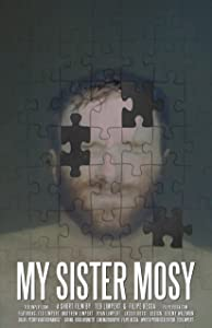 Movie downloads 2018 My Sister Mosy by none [BDRip]