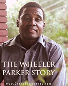 Watch online movie latest hollywood movies The Wheeler Parker Story by none [720x576]