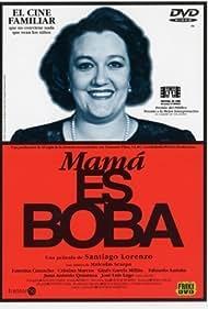 Faustina Camacho in Mamá es boba (1997)