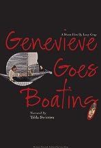 Genevieve Goes Boating