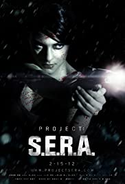 Project: S.E.R.A. (2012) Poster - Movie Forum, Cast, Reviews