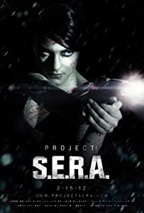 Movie clips to watch online Project: S.E.R.A. by Rick Jacobson [4K]