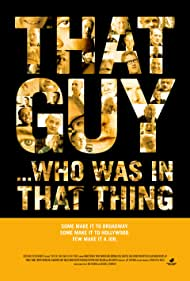That Guy... Who Was in That Thing (2012)
