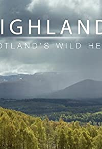 Primary photo for Highlands - Scotland's Wild Heart