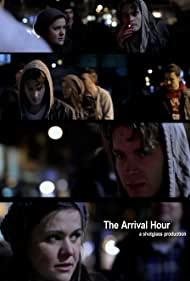The Arrival Hour (2012)