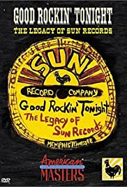 Good Rockin' Tonight: The Legacy of Sun Records Poster