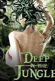 Deep in the Jungle (2008) filme kostenlos