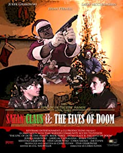 Movie trailer deutsch downloads The Epic of Detective Mandy: Book Three - Satan Claus II: The Elves of Doom [720px]