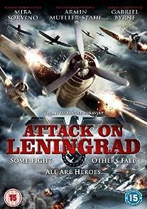 Attack on Leningradเลนินกราด ถล่มสมรภูมิพินาศ
