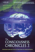 The Consciousness Chronicles Vol. 3