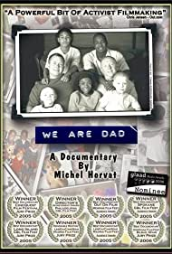 We Are Dad (2005)