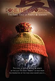 Done the Impossible: The Fans' Tale of 'Firefly' and 'Serenity' (2006) 720p download