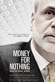 Primary photo for Money for Nothing: Inside the Federal Reserve