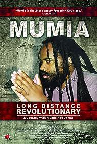 Mumia: Long Distance Revolutionary (2012)