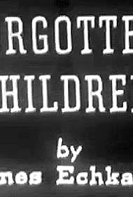 Forgotten Children (1952)