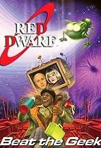 Red Dwarf: Beat the Geek