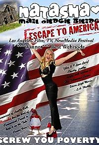 Primary photo for Natasha Mail Order Bride Escape to America