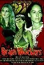 Brain Blockers (2007) Poster