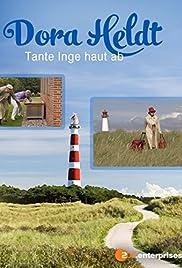 Dora Heldt: Tante Inge haut ab Poster