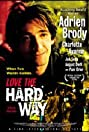 Love the Hard Way (2001) Poster