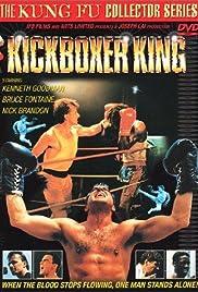 Kickboxer King(1991) Poster - Movie Forum, Cast, Reviews