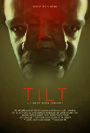 Tilt (2017) 720p