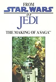 Primary photo for From 'Star Wars' to 'Jedi': The Making of a Saga