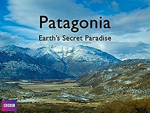 Where to stream Patagonia: Earth's Secret Paradise