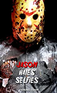 Watch free latest online hollywood movies Jason Hates Selfies by none [WEBRip]