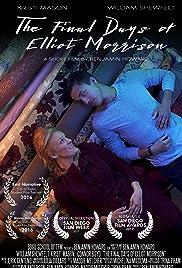 The Final Days of Elliot Morrison Poster