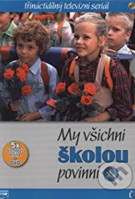 Primary photo for My vsichni skolou povinní