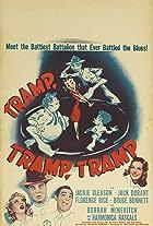 Tramp, Tramp, Tramp!