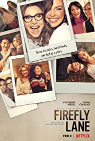 Katherine Heigl and Sarah Chalke in Firefly Lane (2021)