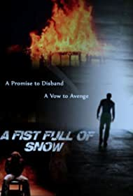 A Fist Full of Snow