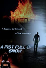 A Fist Full of Snow Poster