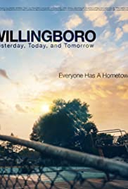 Willingboro: Yesterday, Today, and Tomorrow Poster