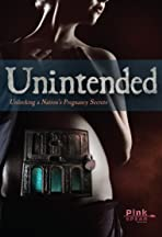 Unintended; Unlocking a Nation's Pregnancy Secrets