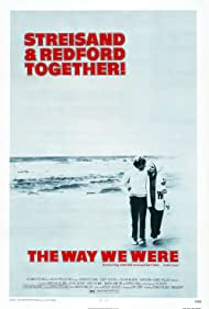 The Way We Were (1973) Poster - Movie Forum, Cast, Reviews