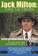Jack Milton: Fairy Tale Detective