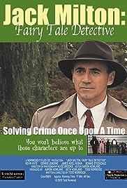 Jack Milton: Fairy Tale Detective Poster