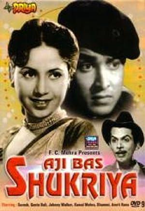 Aji Bas Shukriya movie, song and  lyrics