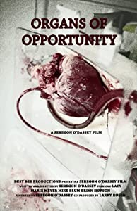 Wmv movies downloads Organs of Opportunity by none [640x352]